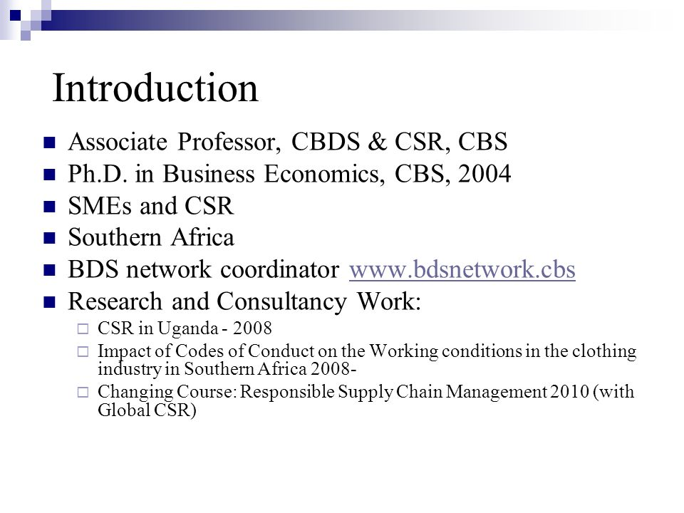 Introduction The student group Study program affiliation From CBS or other universities Countries Engagement in CSR in developing countries