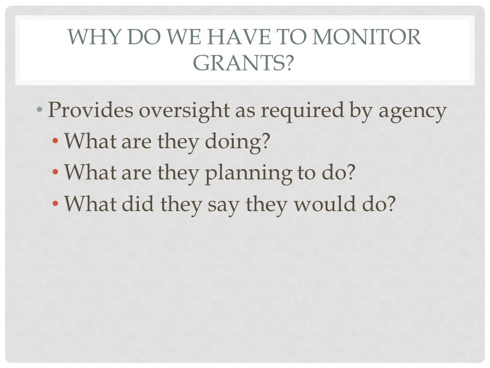 WHEN DOES GRANT MANAGEMENT BEGIN.