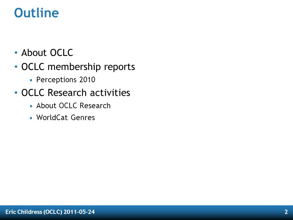 About OCLC The world's largest library cooperative