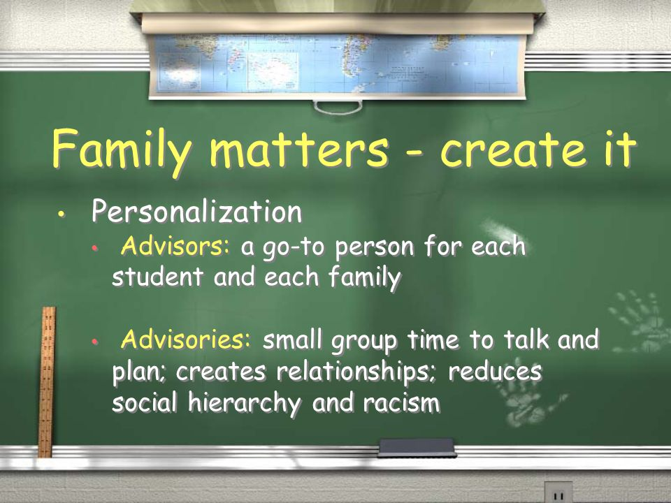 Family matters -connect with them.