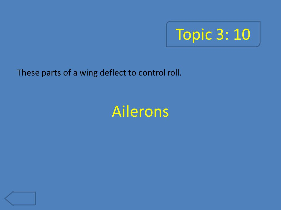 Topic 3: 15 Located at the front of some aircraft, this twisted airfoil spins to produce thrust.