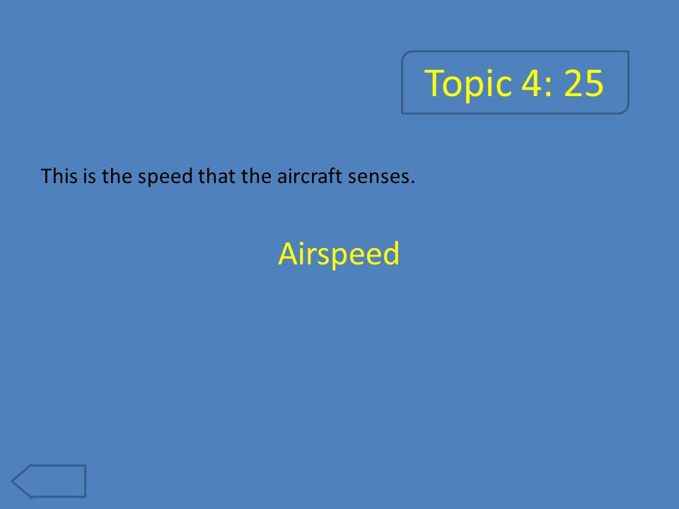 Topic 5: 5 This long stretch of pavement (also called tarmac) is used to take off and land. Runway