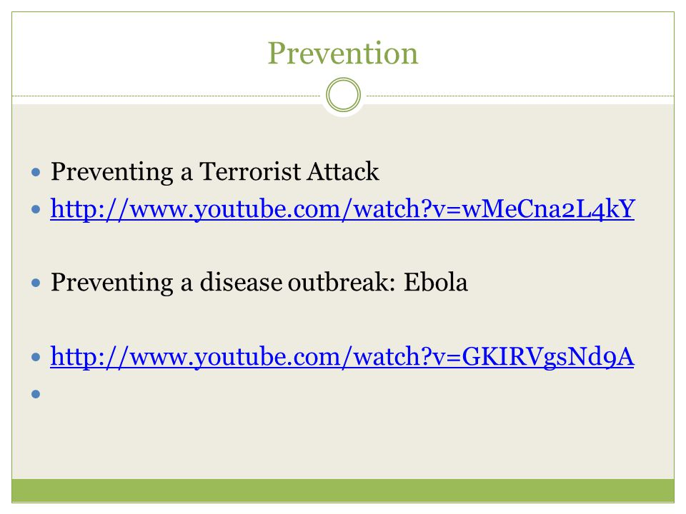 Prevention Trying to improve technology.