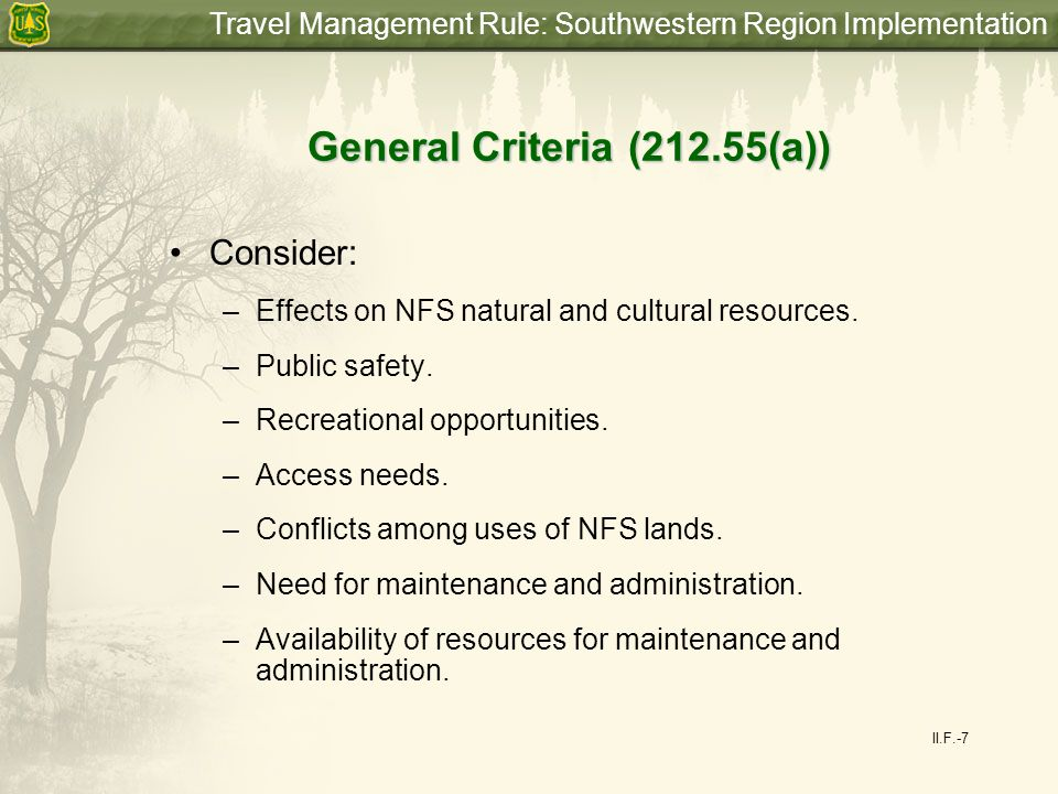 Travel Management Rule: Southwestern Region Implementation Dispersed Camping and Game Retrieval May include in the designation the limited use of motor vehicles within a specified distance of certain designated routes, solely for dispersed camping or big game retrieval (36 CFR 212.51 (b)).