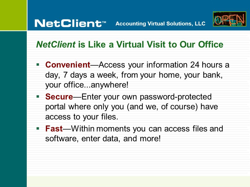 Accounting Virtual Solutions, LLC How Do You Use NetClient.