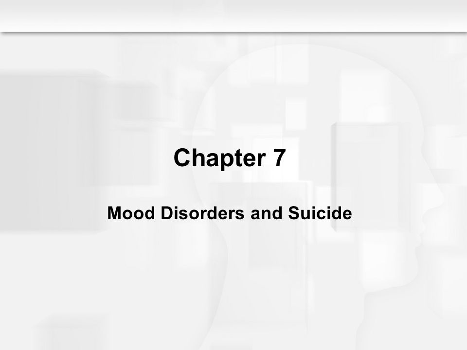 An Overview of Depression and Mania Mood Disorders Depressive disorders Affective disorders Depressive neuroses Gross deviations in mood Depression Mania