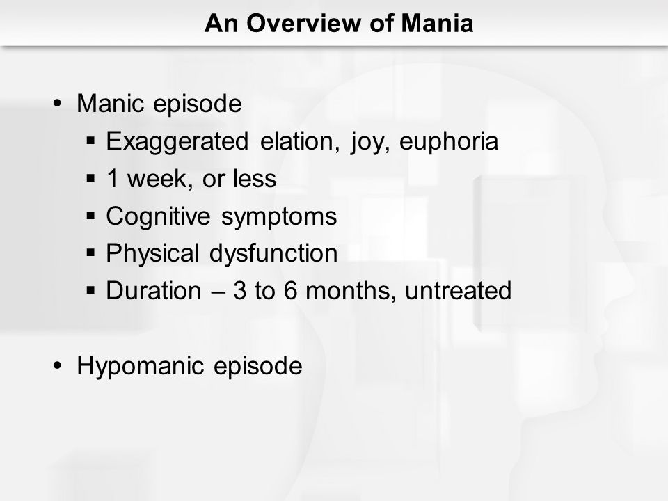Structure of Mood Disorders Unipolar disorders Depression or mania alone Typically depression Bipolar disorders Depression and mania Mixed episodes