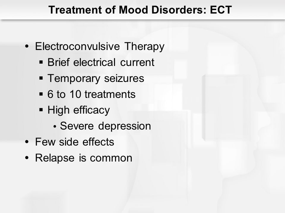 Transcranial magnetic stimulation Localized electromagnetic pulse Fewer side effects Efficacy is likely good More studies needed Treatment of Mood Disorders: TMS