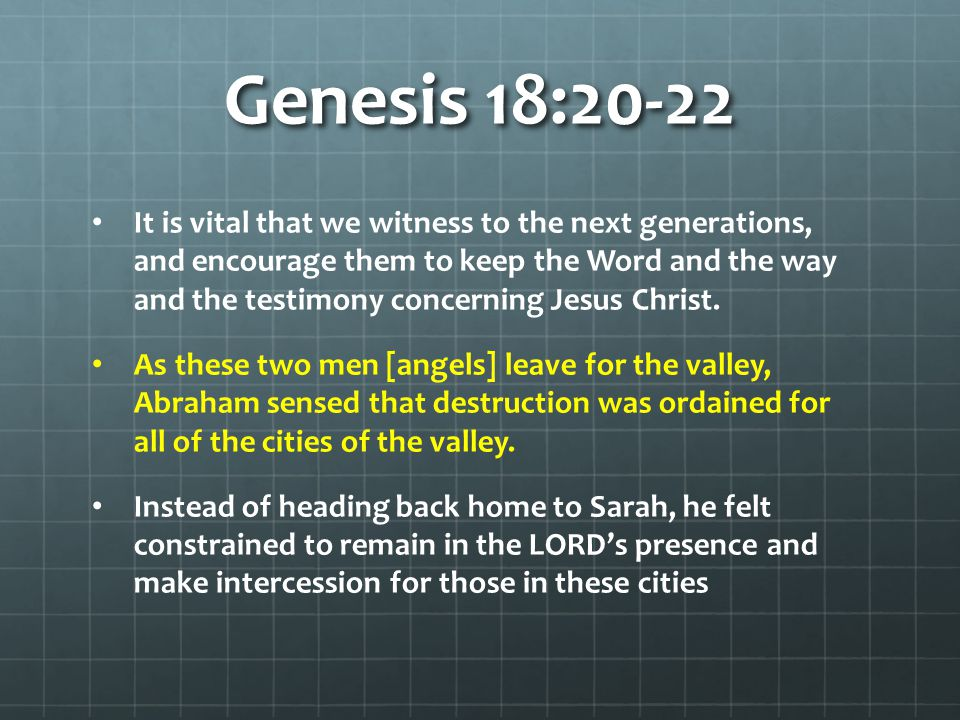 Genesis 18:22 What about Intercessory Prayer? Does the LORD hear and answer prayer?