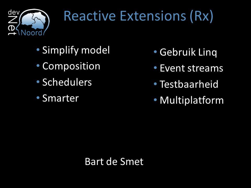 Reactive Extensions (Rx) Rx = Observables + Linq + Schedulers public interface IObservable { IDisposable Subscribe(IObserver observer); } public interface IObserver { void OnNext(T value); void OnError(Exception error); void OnCompleted(); } OnNext* [OnError | OnCompleted]