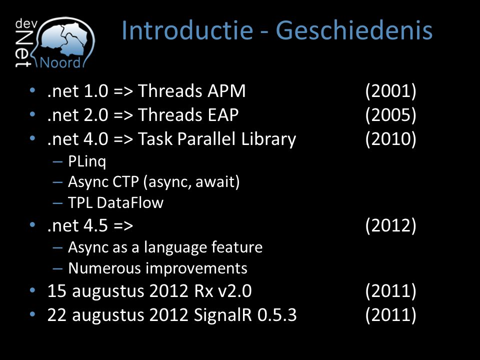 Introductie - Uitdagingen Shared resources Show progress Cancellation Exception handling Thread affinity Complexity Debugging Deadlocks / Race conditions / Heisenbugs Applicability Unit testing