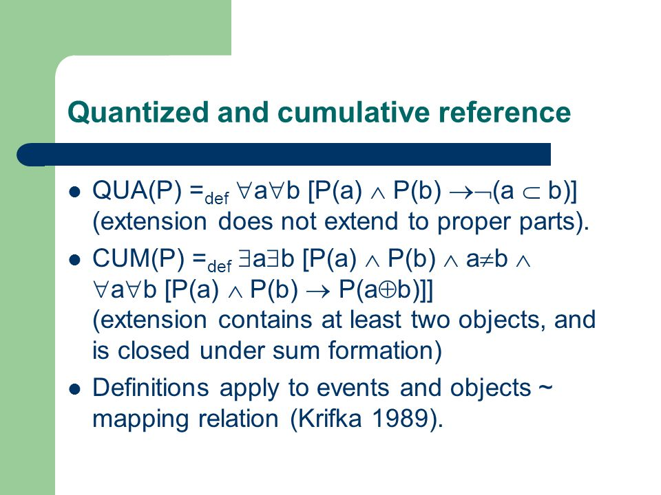 Iterative durativity With count noun interpretations, cumulative reference requires plurality (Scha 1984).