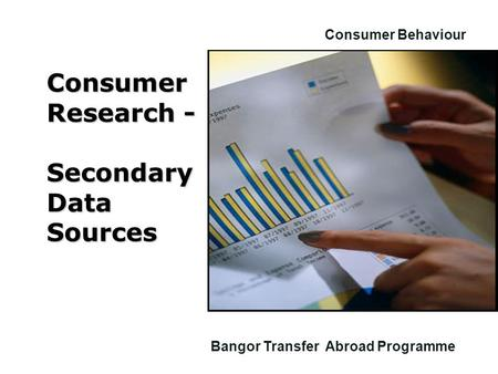 Consumer Research - Secondary Data Sources