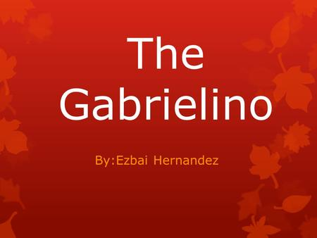 The Gabrielino By:Ezbai Hernandez. Where Did They Live? The Gabrielino were a Natïve American tribe that lived on the Southern California coast in the.