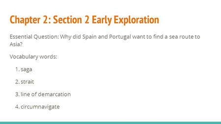 Chapter 2: Section 2 Early Exploration