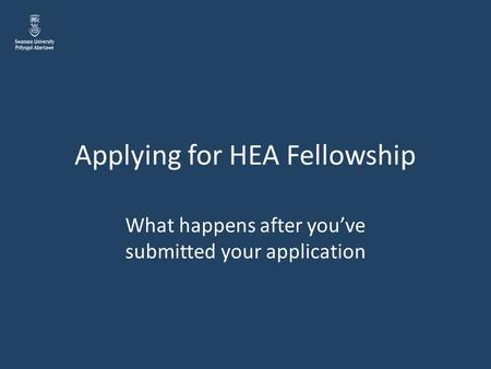 Applying for HEA Fellowship What happens after you've submitted your application.