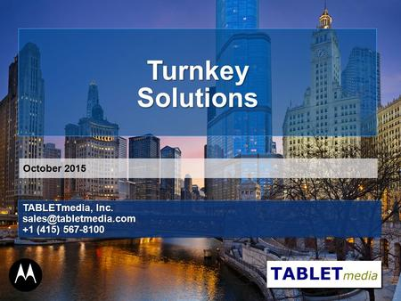 TurnkeySolutions TABLETmedia, Inc. +1 (415) 567-8100 October 2015.