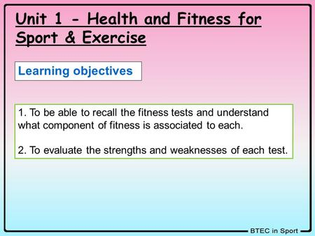 Unit 1 - Health and Fitness for Sport & Exercise