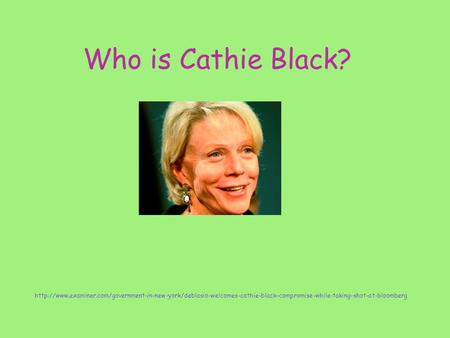 Who is Cathie Black?