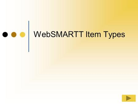 WebSMARTT Item Types This tutorial will provide information about the different types of Items you will see on your menu plans, production schedules.
