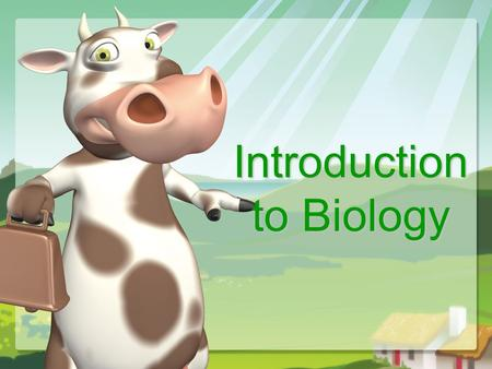 Introduction to Biology. Science begins with… –Observations- any fact using the 5 senses –Data – information gathered during an experiment. Two types.