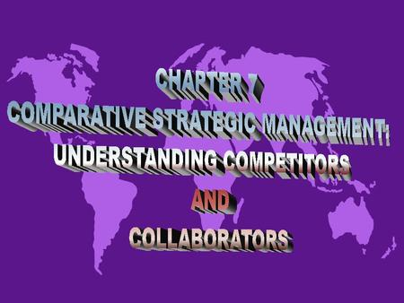 WHY DO STRATEGIC MANAGEMENT PRACTICES DIFFER? u National context - includes national culture, the country's available labor and other natural resources.
