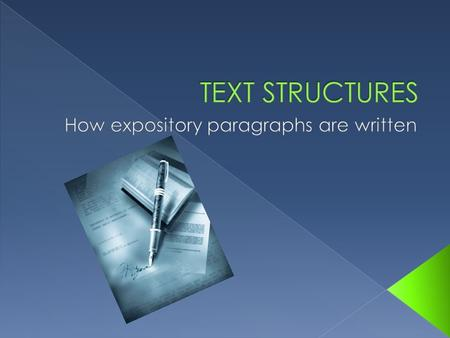 There are 5 types of paragraph structure we study in 7 th grade. Those structures are: DESCRIPTION CAUSE AND EFFECT COMPARE AND CONTRAST PROBLEM.