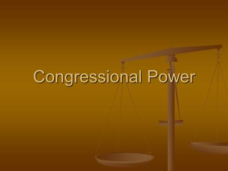 Congressional Power. 3 Types 1. Expressed Powers = 2. Implied Powers = 3. Inherent Powers =