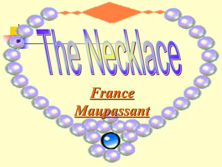 an analysis of similarities in the necklace by guy de maupasant and the gift of magi bu o henry The gift of the magi argument paper  women in poverty in the novels the necklace guy de maupassant and the gift of the magi  i have chosen the gift of the magi .