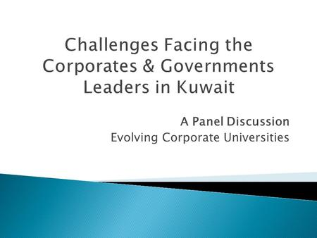 A Panel Discussion Evolving Corporate Universities.