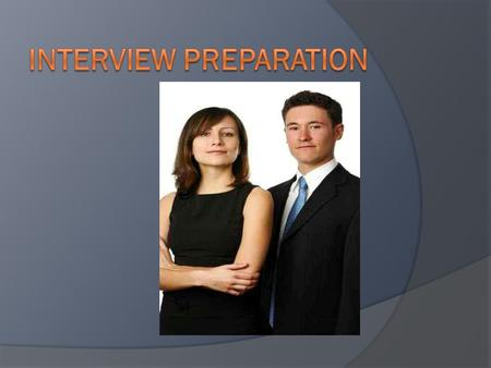Before The Interview  Research the potential employer  Review the job description and be able to match your experience and education with the duties.