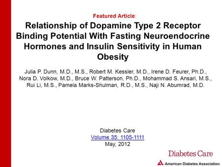 Relationship of Dopamine Type 2 Receptor Binding Potential With Fasting Neuroendocrine Hormones and Insulin Sensitivity in Human Obesity Featured Article:
