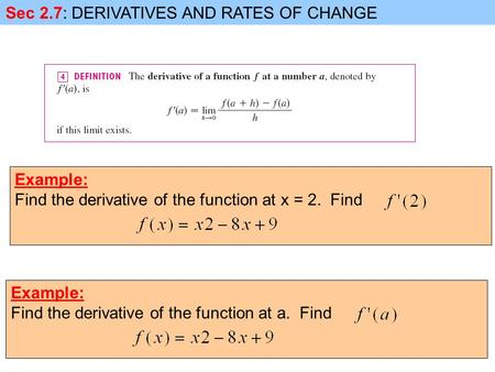 Sec 2.7: DERIVATIVES AND RATES OF CHANGE