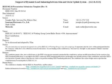 Support of Dynamic Load-balancing between 16m and 16e in Uplink System - (16.3.8.3.5.3) IEEE 802.16 Presentation Submission Template (Rev. 9) Document.