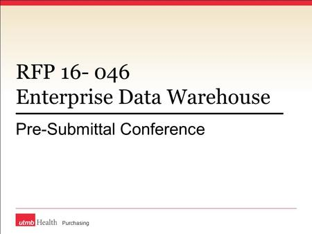 RFP 16- 046 Enterprise Data Warehouse Pre-Submittal Conference Purchasing.