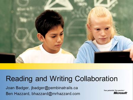 Reading and Writing Collaboration Joan Badger, Ben Hazzard,