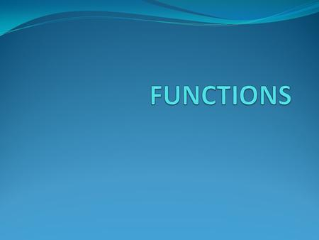 What is a function? Functions are nothing but sub-programs of a program. Is a part of a program which performs a particular task as desired by the programmer.