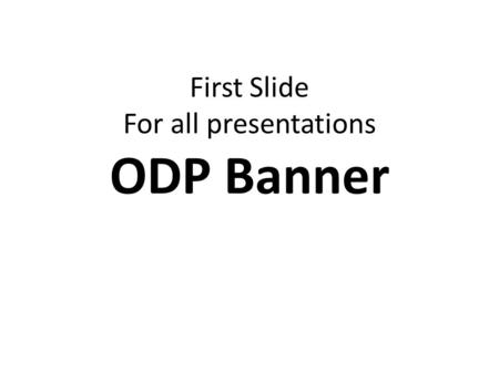 First Slide For all presentations ODP Banner. Why Study the Unification Principle Chapter 1.