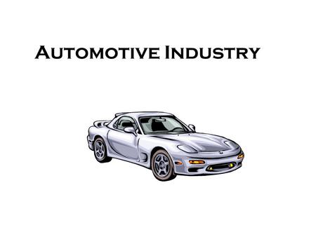 Automotive Industry Career Opportunities The automotive industry is expected to be one of the top growing career fields. Employment is expected to grow.