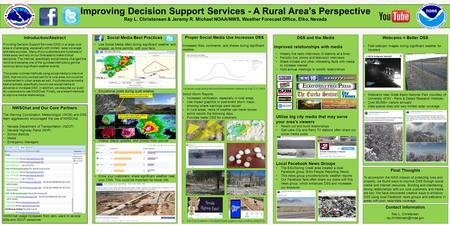Improving Decision Support Services - A Rural Area's Perspective Ray L. Christensen & Jeremy R. Michael NOAA/NWS, Weather Forecast Office, Elko, Nevada.