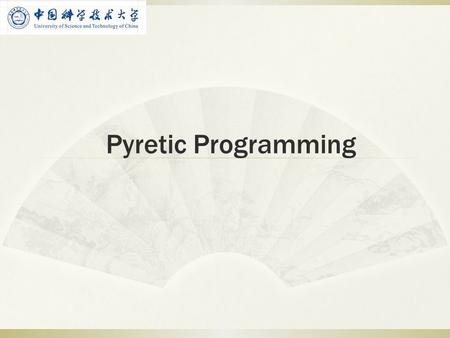 Pyretic Programming.