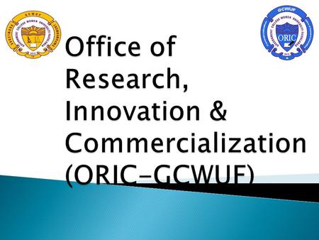 " To establish GCWUF into a research led university with the focus on ""to carry out socio-economic research and women entrepreneurship."
