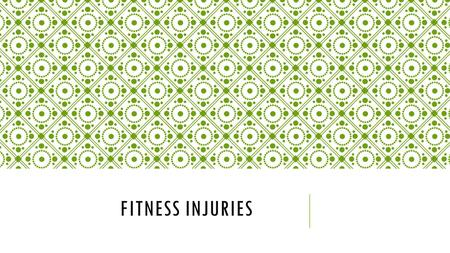 FITNESS INJURIES. Target: I will be able to explain what the RICE method is used for and what each element means Pg. 47 Minor Exercise Related Injuries: