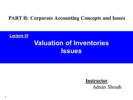 Valuation of Inventories Issues