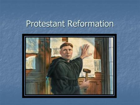 Protestant Reformation. Abuses within the Church Johann Tetzel (1517) Johann Tetzel (1517) Dominican preacher accused of selling indulgences Dominican.