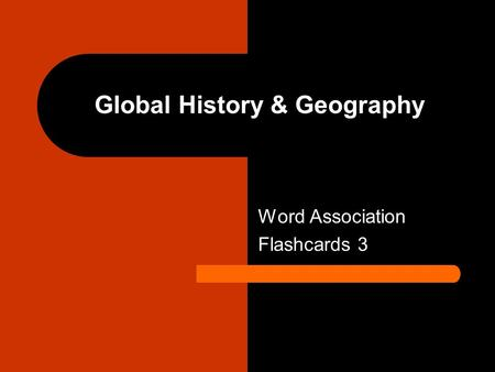 Global History & Geography Word Association Flashcards 3.