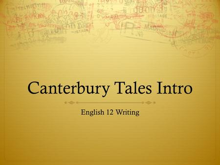 Canterbury Tales Intro English 12 Writing. Feudalism  Result of the Norman invasion with combined the Norman emphasis on law with Anglo-Saxon democracy.