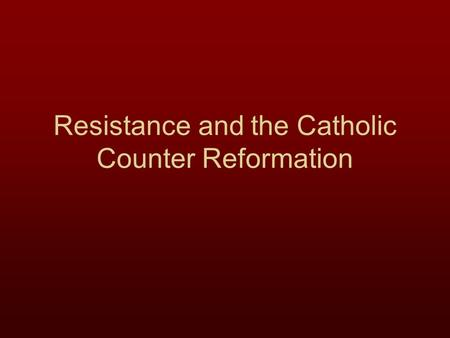 Resistance and the Catholic Counter Reformation. The Political Battle over Lutheranism Lutheranism spread throughout northern Germany and into Scandinavia.