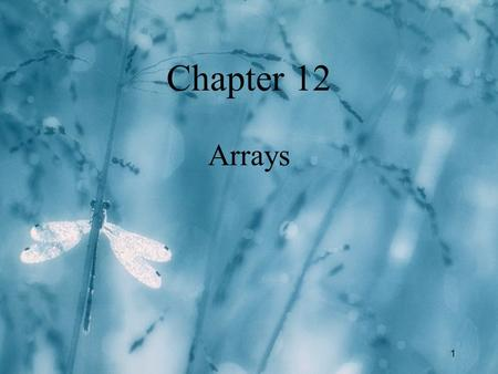1 Chapter 12 Arrays. 2 C++ Data Types structured array struct union class address pointer reference simple integral enum char short int long bool floating.