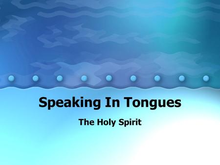 Speaking In Tongues The Holy Spirit. Are Tongues Available for All Believers There is more to being filled with the Holy Spirit than speaking in tongues;